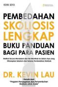 Pembedahan Skoliosis Lengkap Buku Panduan Bagi Para Pasien [IND]
