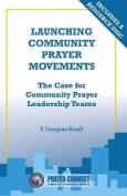 Launching Community Prayer Movements