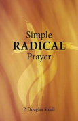 Simple Radical Prayer