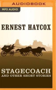 Stagecoach and Other Short Stories [Audio]