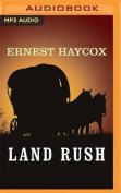 Land Rush [Audio]