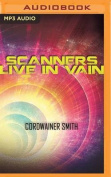 Scanners Live in Vain [Audio]