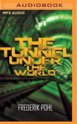The Tunnel Under the World [Audio]