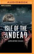 Isle of the Undead [Audio]