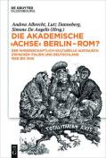 """Die Akademische """"Achse"""" Berlin ROM? [GER]"""