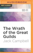 The Wrath of the Great Guilds  [Audio]