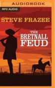 The Bretnall Feud [Audio]