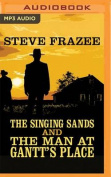 The Singing Sands and the Man at Gantt's Place [Audio]