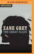 The Great Slave [Audio]