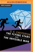 The Flying Stars and the Invisible Man  [Audio]