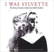 I I Was Sylvette