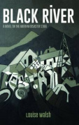 Black River - A Novel on the Aberfan Disaster 1966