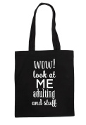 Wow Look At Me Adulating And Stuff Funny Statement Tote Bag Shopping Bag