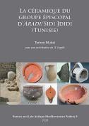 La Ceramique du Groupe Episcopal d'Aradi/Sidi Jdidi (Tunisie)  [FRE]