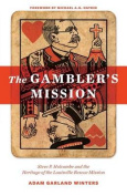 The Gambler's Mission