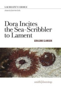 Dora Incites the Sea-Scribbler to Lament