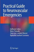 Practical Guide to Neurovascular Emergencies