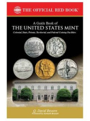 A Guide Book of the United States Mint