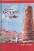 Rabeinu Gershom Meor Hagolah