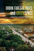 Urban Forests, Trees, and Greenspace