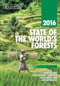 The State of the World's Forests: Forests and Agriculture