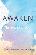 Awaken: The Search Is Over