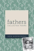 Fathers: Collected Poems