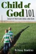 Child of God 101