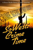 Sowest: Crime Time
