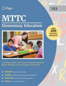 Mttc Elementary Education (103) Study Guide