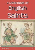 A Little Book of English Saints