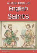 A Little Book of English Saints