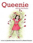 Queenie and Her Red Roses