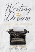 Writing the Dream