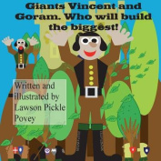 Giants Vincent and Goram. Who Will Build the Biggest!