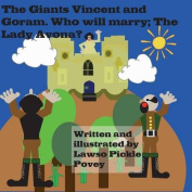 The Giants Vincent and Goram. Who Will Marry the Lady Avona?