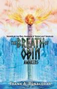 The Breath of Odin Awakens