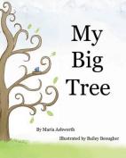 My Big Tree