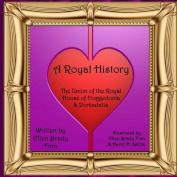 A Royal History