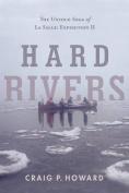 Hard Rivers
