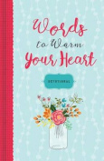 Words to Warm Your Heart Devotional