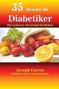 35 Rezepte Fur Diabetiker [GER]