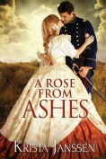 A Rose from Ashes