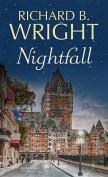 Nightfall [Large Print]