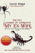 The Day I Learned to Appreciate My Ex-Wife