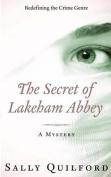 The Secret of Lakeham Abbey