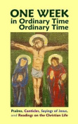 One Week in Ordinary Time