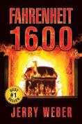 Fahrenheit 1600