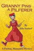 Granny Pins a Pilferer