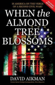 When the Almond Tree Blossoms